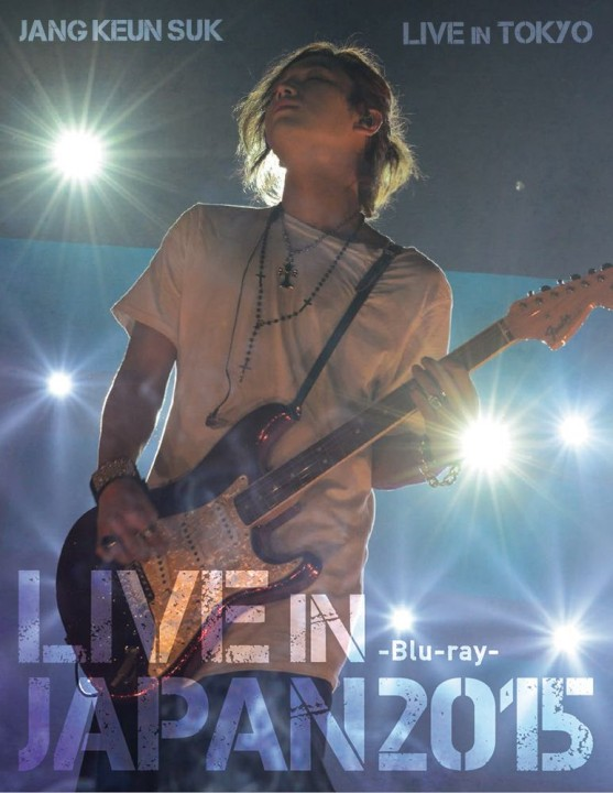 チャン・グンソク JANG KEUN SUK LIVE IN JAPAN 2015